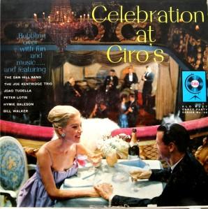 celebration at Ciro's
