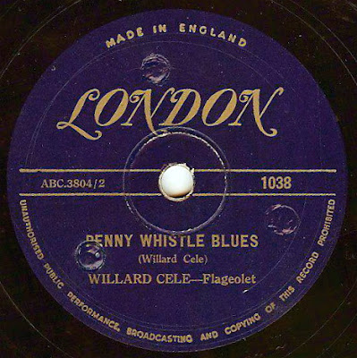 willard cele -penny whistle blues London Records UK