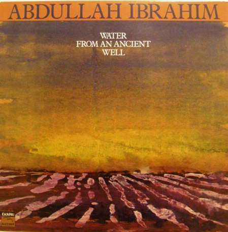 abdullah ibrahim- water from an ancient well gecomp