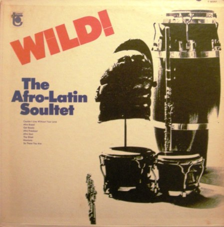the afro-latin soultet -wild! gecomp