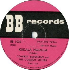 cowboy superman & his cowboy sisters -label kudala ngizula