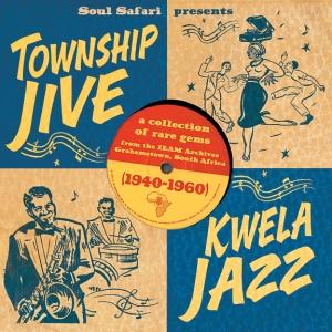 Soul Safari Township Jive Kwela Jazz 24 juni 11