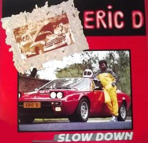Eric D Slow Down LP