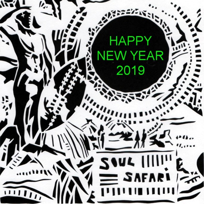 soul safari HAPPY NEW YEAR 2019